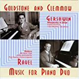 echange, troc Gershwin, Ravel, Goldstone & Clemmow - Music for Piano Duo