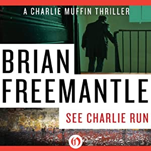 See Charlie Run | [Brian Freemantle]