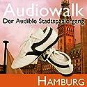 Audiowalk Hamburg Hörbuch von Taufig Khalil Gesprochen von: Taufig Khalil