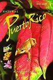 Natural Puerto Rico / Puerto Rico Natural