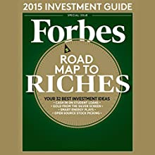 Forbes, December 15, 2014  by Forbes Narrated by Ken Borgers