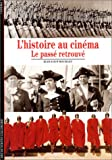 echange, troc Jean-Loup Bourget - L'Histoire au cinéma : Le passé retrouvé