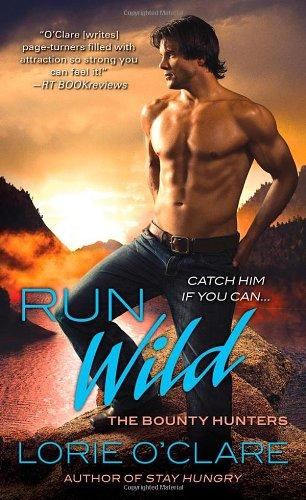 Image of Run Wild (Bounty Hunters Series)