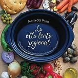 img - for La olla lenta regional: 78 recetas de cocina tradicional espa ola para slow cooker (Spanish Edition) book / textbook / text book