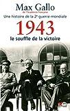 echange, troc Max Gallo - 1943 - le souffle de la victoire