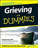 Grieving For Dummies�