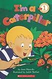 Jean Marzollo I'm a Caterpillar (Hello Science Reader!)