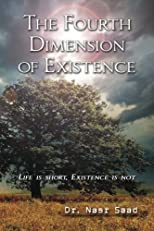 The Fourth Dimension of Existence