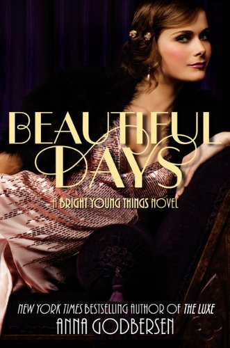 Beautiful Days (Bright Young Things #2)