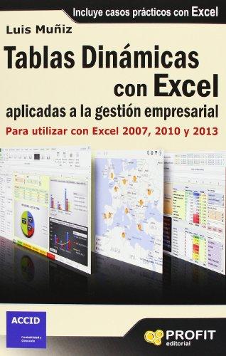 Tablas Dinámicas Con Excel Aplicadas A La Gestión Empresarial