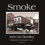 Smoke   John Ed Bradley