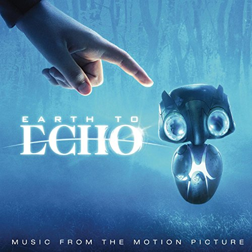 earth-to-echo-music-from-the-motion-picture