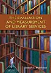 The Evaluation and Measurement of Lib...