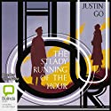 The Steady Running of the Hour (       UNABRIDGED) by Justin Go Narrated by Steve West