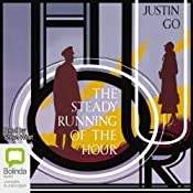 The Steady Running of the Hour | [Justin Go]