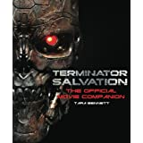 Terminator Salvation: The Movie Companionby Tara Bennett