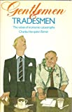 Charles Hampden-Turner Gentlemen and Tradesmen: The Values of Economic Catastrophe