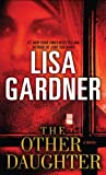 The Other Daughter (0553576798) by Gardner, Lisa