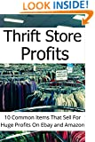 Thrifit Store Profits: 10 Common Items That Sell For Huge Profit On Ebay and Amazon