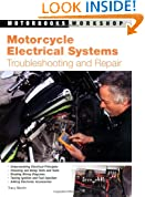Motorcycle Electrical Systems: Troubleshooting and Repair (Motorbooks Workshop): Troubleshooting and Repair (Motorbooks Workshop): Troubleshooting and Repair (Motorbooks Workshop)