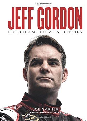Jeff Gordon: His Dream, Drive & Destiny (Motors And Drives compare prices)