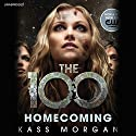 Homecoming (       UNABRIDGED) by Kass Morgan Narrated by Justin Torres