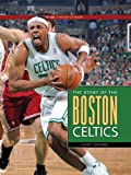 Scott Caffrey The Story of the Boston Celtics (NBA: A History of Hoops (Paperback))