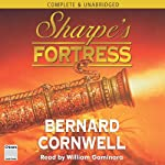 Sharpe's Fortress (       UNABRIDGED) by Bernard Cornwell Narrated by William Gaminara