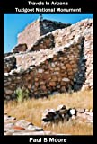 img - for Travels In Arizona - Tuzigoot National Monument book / textbook / text book
