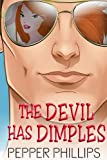 img - for The Devil Has Dimples book / textbook / text book