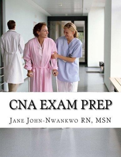 CNA Exam Prep: Nurse Assistant Practice Test Questions (Exam Prep Series)