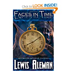 Faces in Time: A Time Travel Thriller by Lewis E Aleman