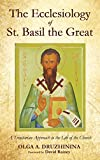 img - for The Ecclesiology of St. Basil the Great book / textbook / text book