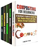img - for Perfect Garden Box Set (5 in 1): Tips for a Perfect Greenhouse, Composting and Urban Homesteading (Gardening & Fertilizers) book / textbook / text book