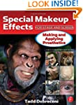 Special Makeup Effects for Stage and...