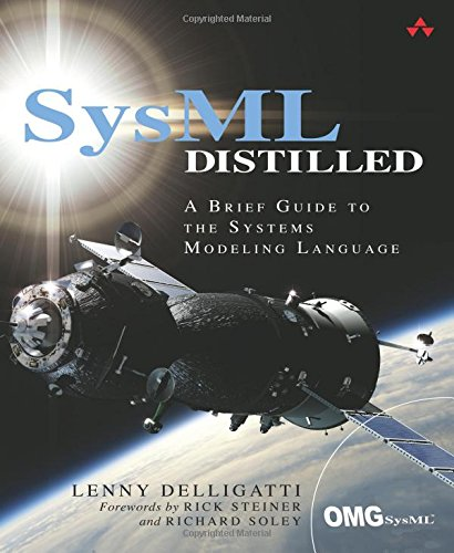 SysML Distilled:A Brief Guide to the Systems Modeling Language