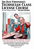 img - for The Ham Whisperer's Technician Class License Course Second Edition by Vellenga Andy (2014-10-14) Paperback book / textbook / text book