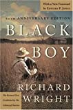 Black Boy: A Record of Childhood and Youth (0060834005) by Richard Wright