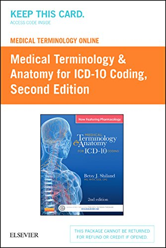Medical Terminology Online For Medical Terminology & Anatomy For Icd-10 Coding (Retail Access Card), 2E