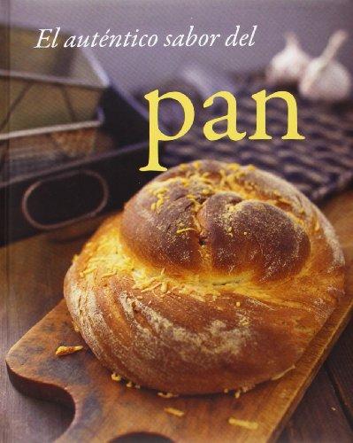 El Auténtico Sabor Del Pan
