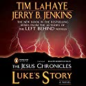 Luke's Story Audiobook by Jerry Jenkins Narrated by Robertson Dean