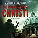 Die Bruderschaft Christi Audiobook by Ulrich Hefner Narrated by Jürgen Holdorf