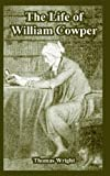 Life of William Cowper, The