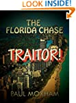 Traitor! (The Florida Chase, Part Four)