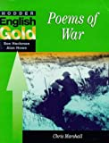"""Hodder English GOLD: """"Poems of War"""" (0340725370) by Marshall, Chris"""