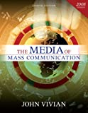Media of Mass Communication, 2008 Update, The (8th Edition)
