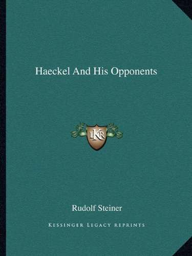 Haeckel and His Opponents