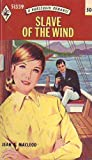 img - for Slave of the Wind (A Harlequin Romance, #51339) book / textbook / text book