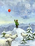 img - for A Letter to Santa Claus (A Michael Neugebauer book) book / textbook / text book