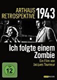 Arthaus Retrospektive 1943 - Ich folgte einem Zombie